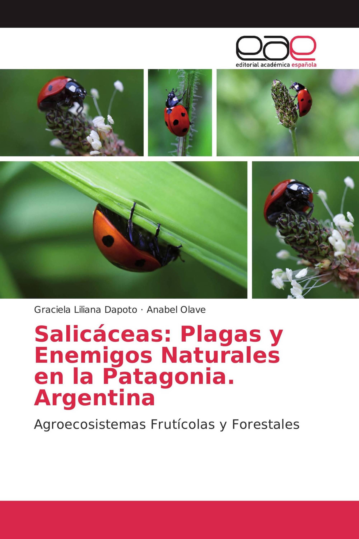 Salicáceas: Plagas y Enemigos Naturales en la Patagonia. Argentina