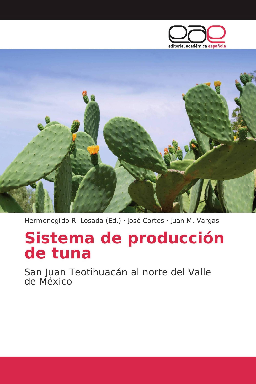 Sistema de producción de tuna