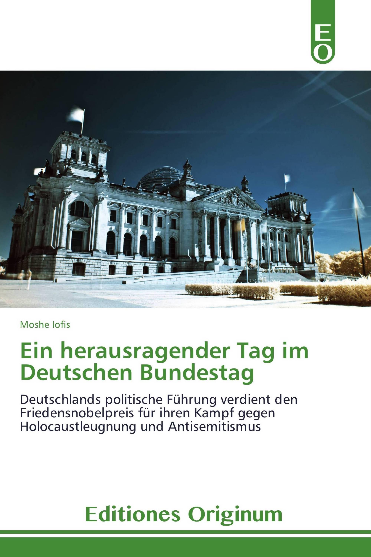 Ein herausragender Tag im Deutschen Bundestag