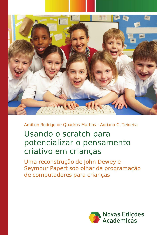 Usando o scratch para potencializar o pensamento criativo em crianças