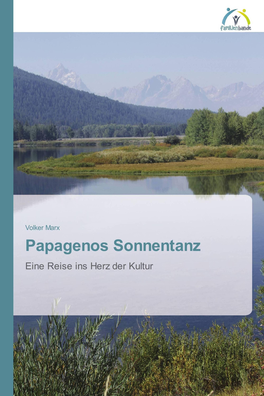 Papagenos Sonnentanz