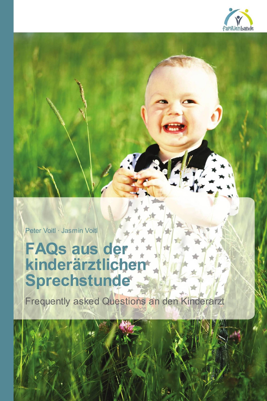 FAQs aus der kinderärztlichen Sprechstunde