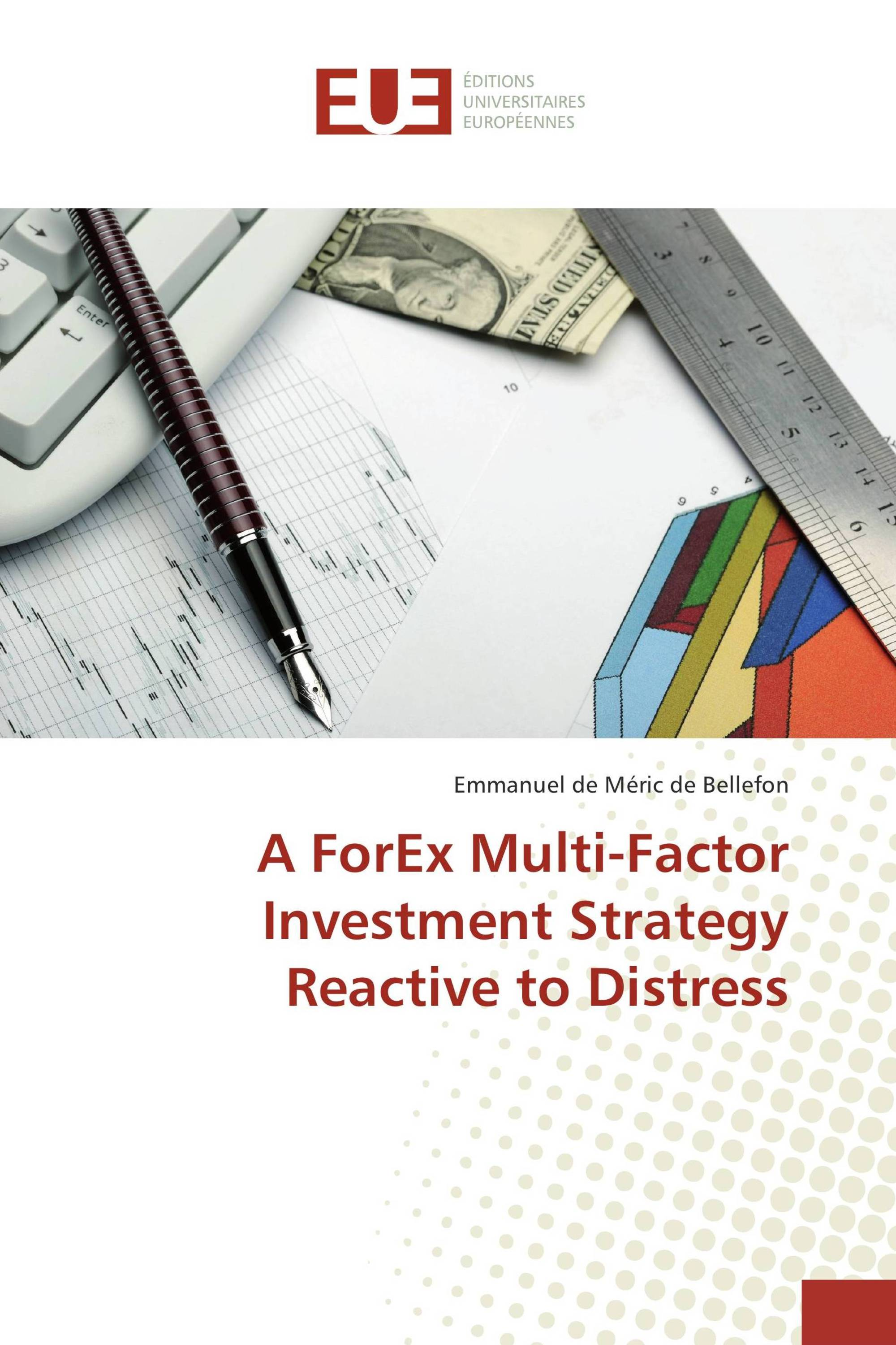 A Forex Multi Factor Investment Strategy Reactive To Distress