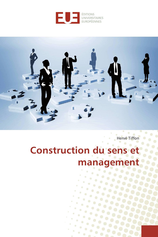 Construction du sens et management