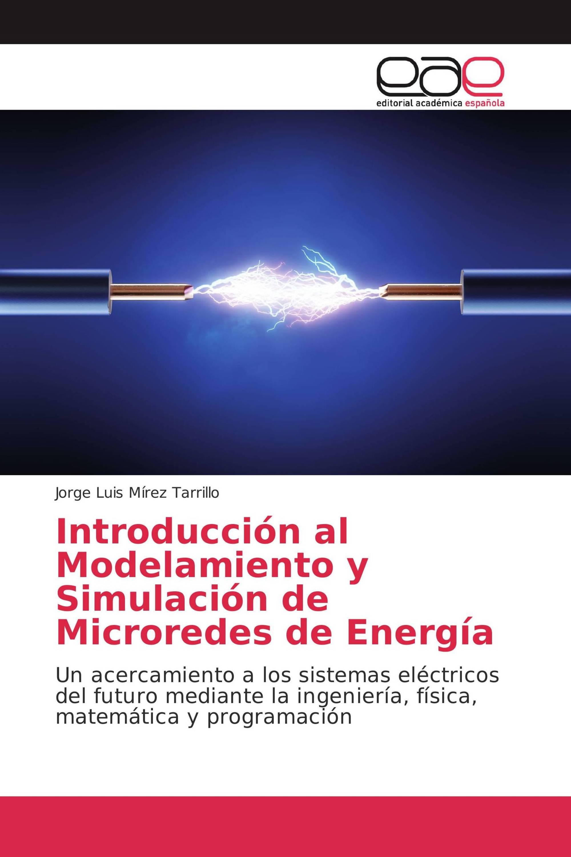 Introducción al Modelamiento y Simulación de Microredes de Energía