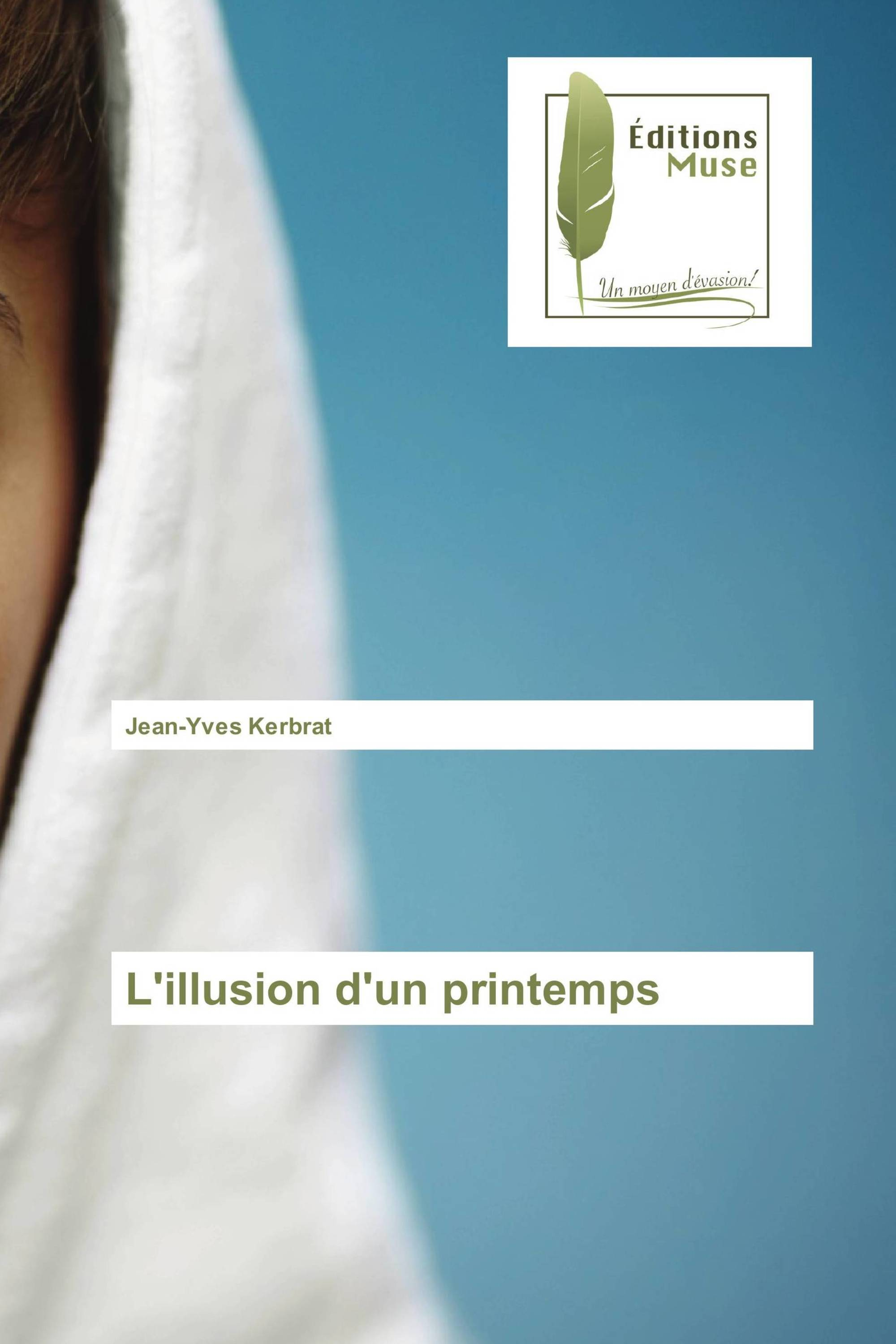 L'illusion d'un printemps