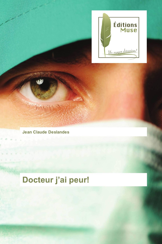 Docteur j'ai peur!