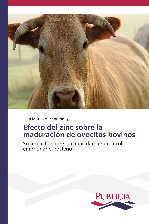 Efecto del zinc sobre la maduración de ovocitos bovinos