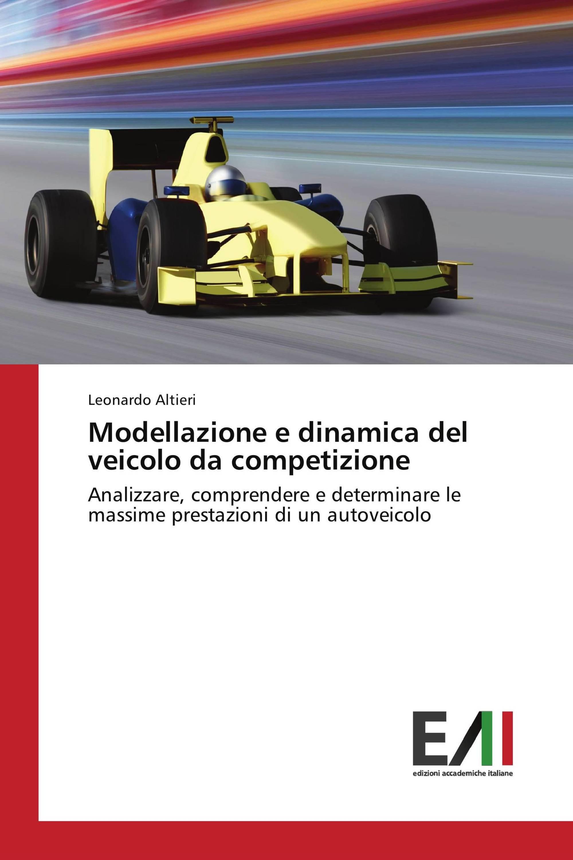 modellazione e dinamica del veicolo da competizione pdf