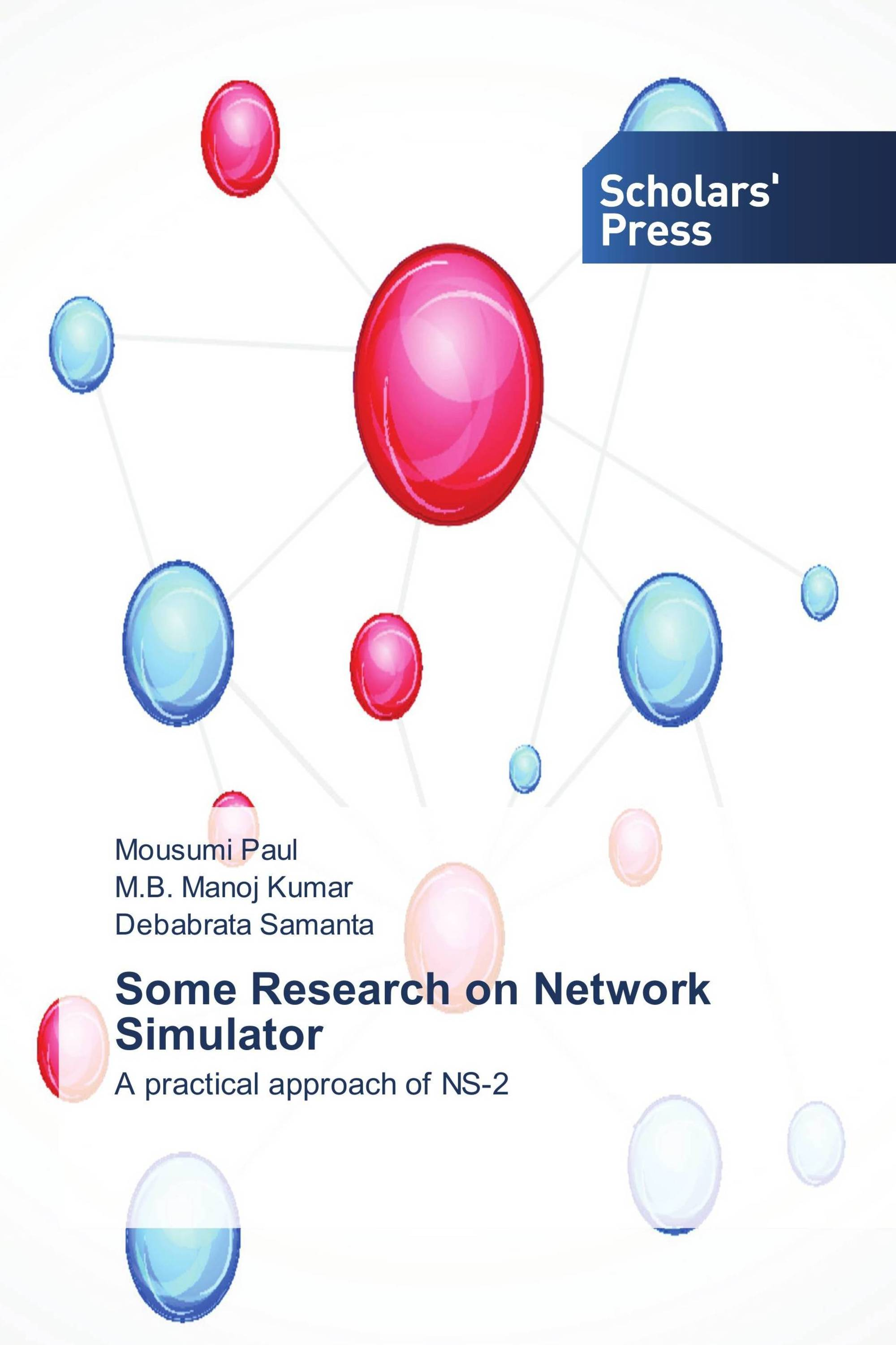 Some Research on Network Simulator / 978-3-639-66451-5