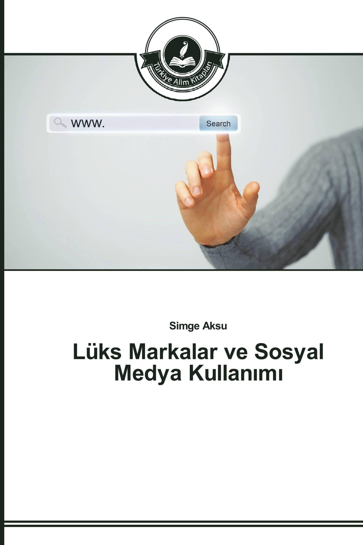 Lüks Markalar ve Sosyal Medya Kullanımı