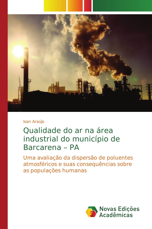 Qualidade do ar na área industrial do município de Barcarena – PA
