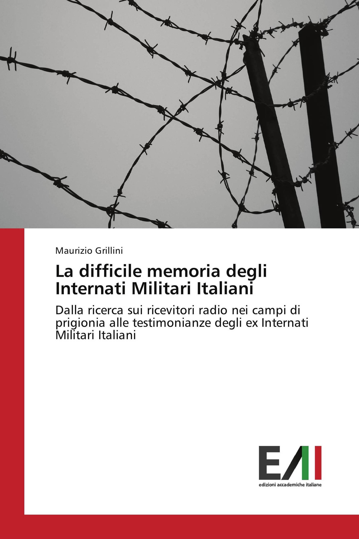 La difficile memoria degli Internati Militari Italiani