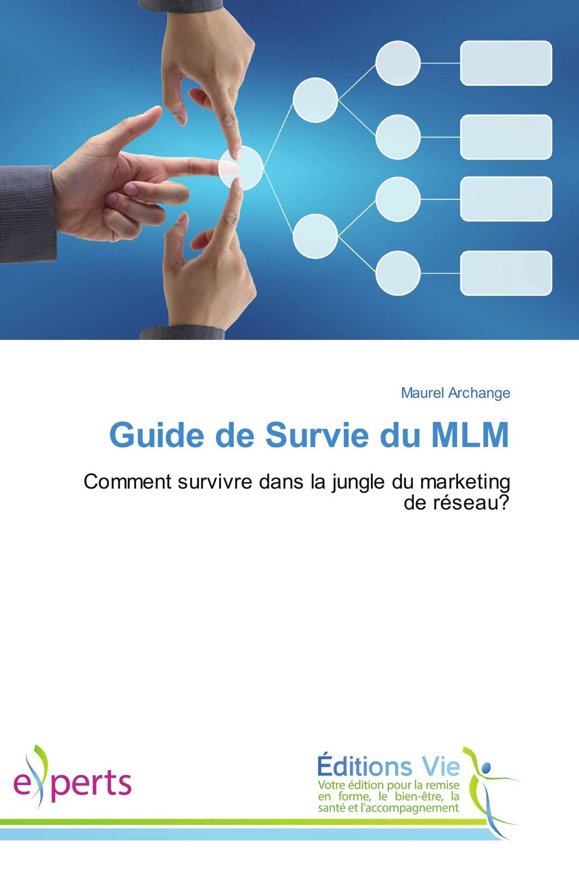 Guide de Survie du MLM