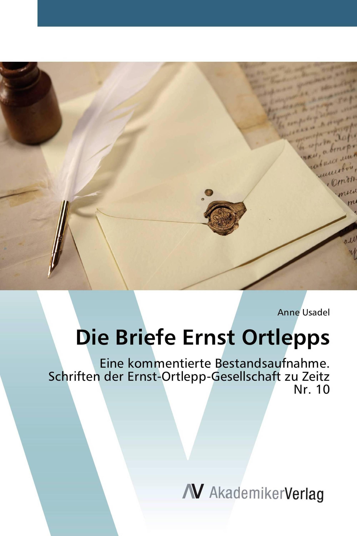 Die Briefe Ernst Ortlepps