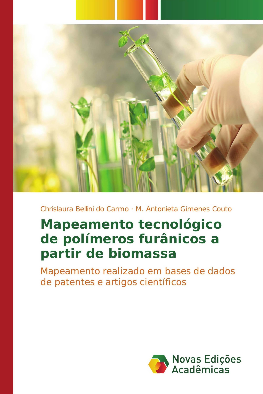 Mapeamento tecnológico de polímeros furânicos a partir de biomassa