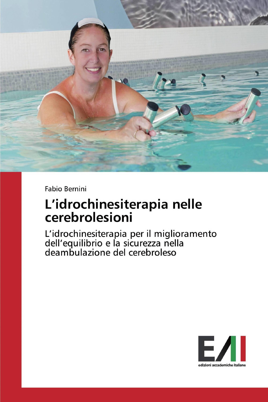 L'idrochinesiterapia nelle cerebrolesioni