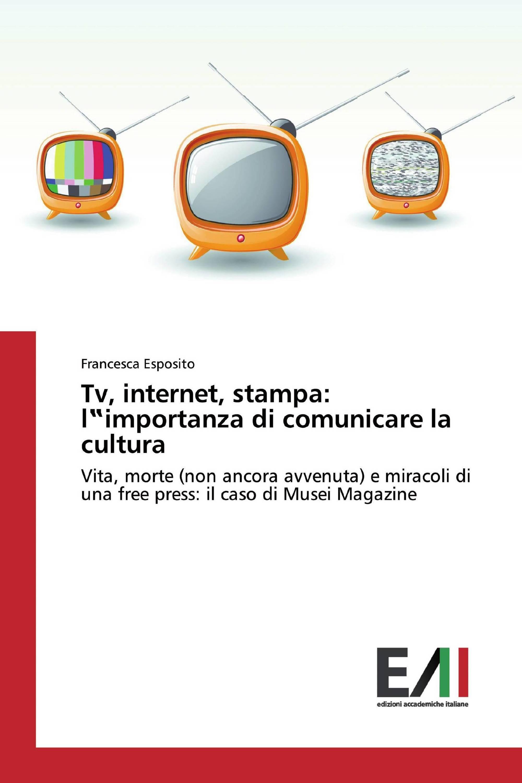 """Tv, internet, stampa: l""""importanza di comunicare la cultura"""