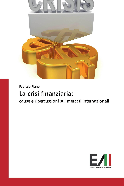 La crisi finanziaria: