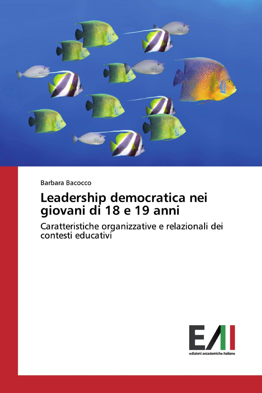 Leadership democratica nei giovani di 18 e 19 anni