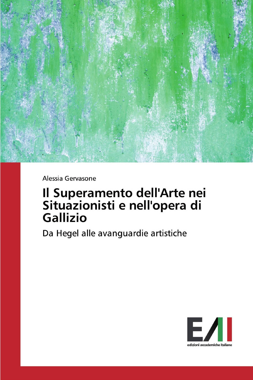 Il Superamento dell'Arte nei Situazionisti e nell'opera di Gallizio