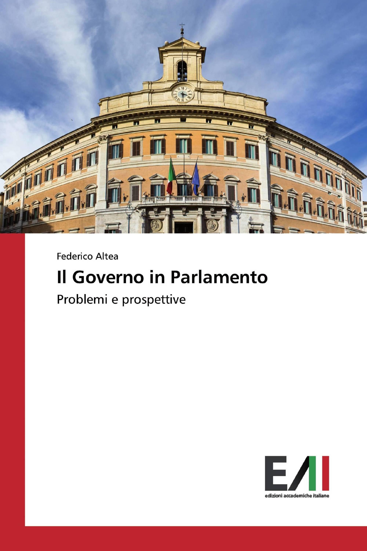 Il Governo in Parlamento