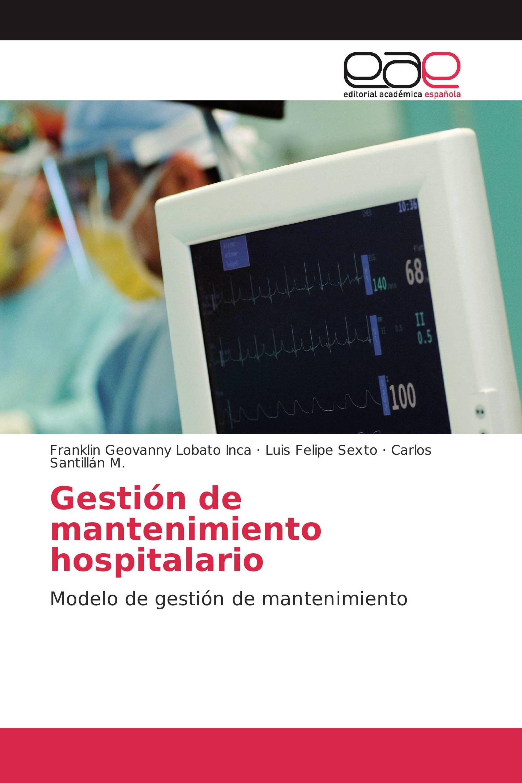 Gestión de mantenimiento hospitalario