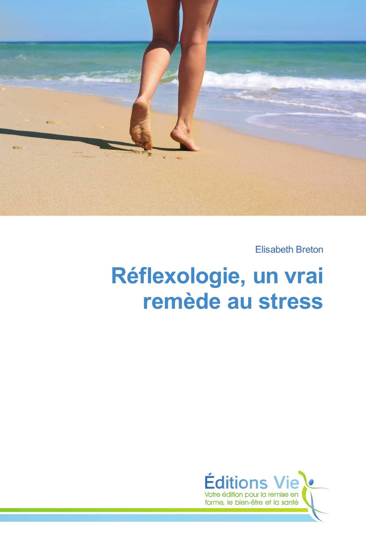 Réflexologie, un vrai remède au stress