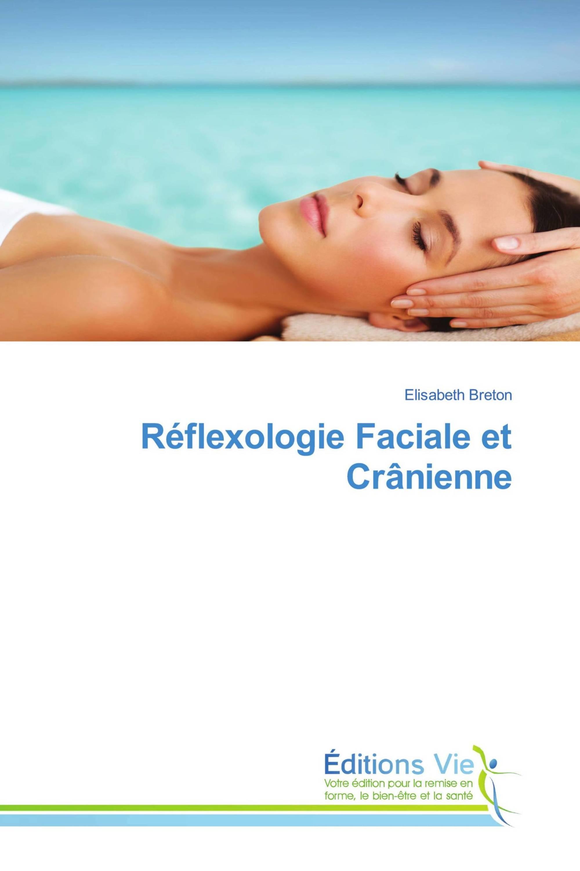 Réflexologie Faciale et Crânienne