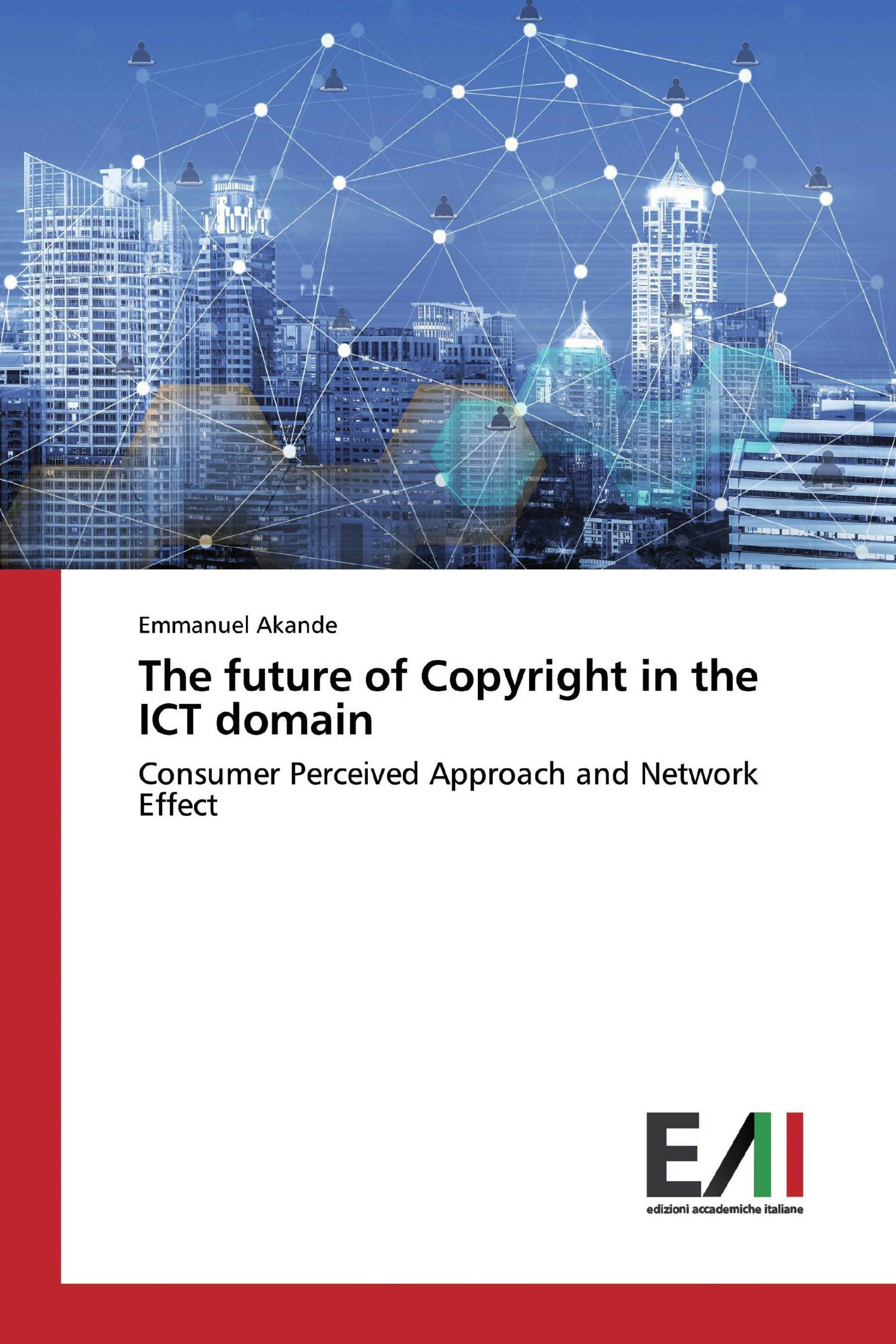 The future of Copyright in the ICT domain