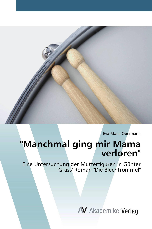 """""""Manchmal ging mir Mama verloren"""""""