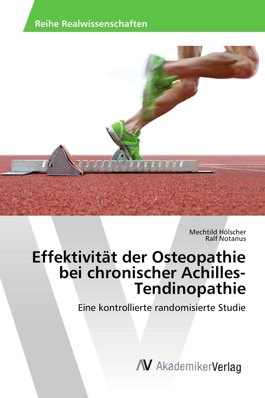 Effektivität der Osteopathie bei chronischer Achilles-Tendinopathie