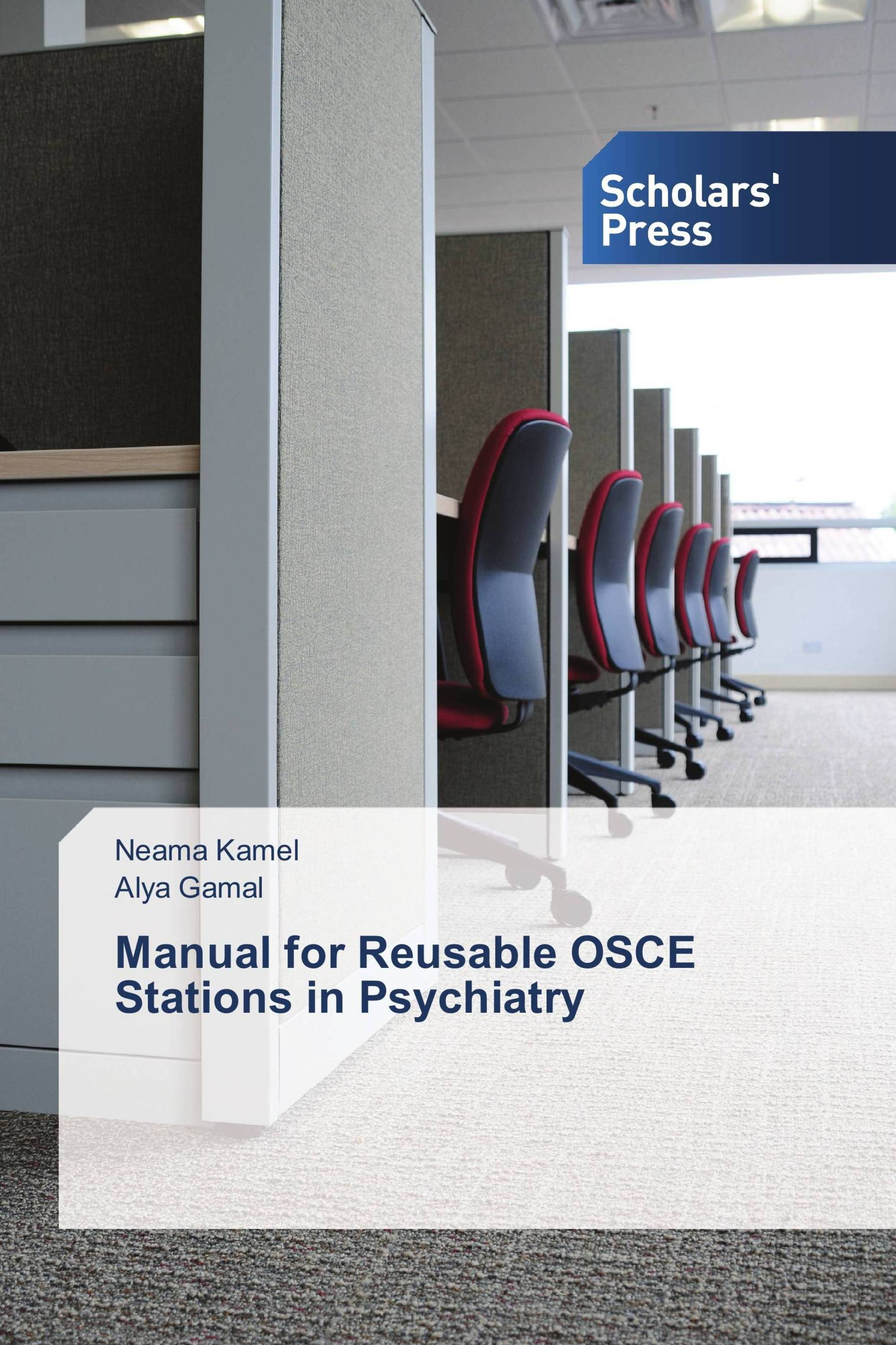 Manual for Reusable OSCE Stations in Psychiatry / 978-3-639-85987-4 /  9783639859874 / 3639859871