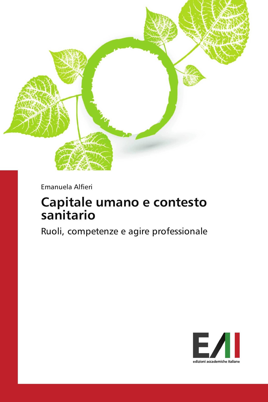 Capitale umano e contesto sanitario