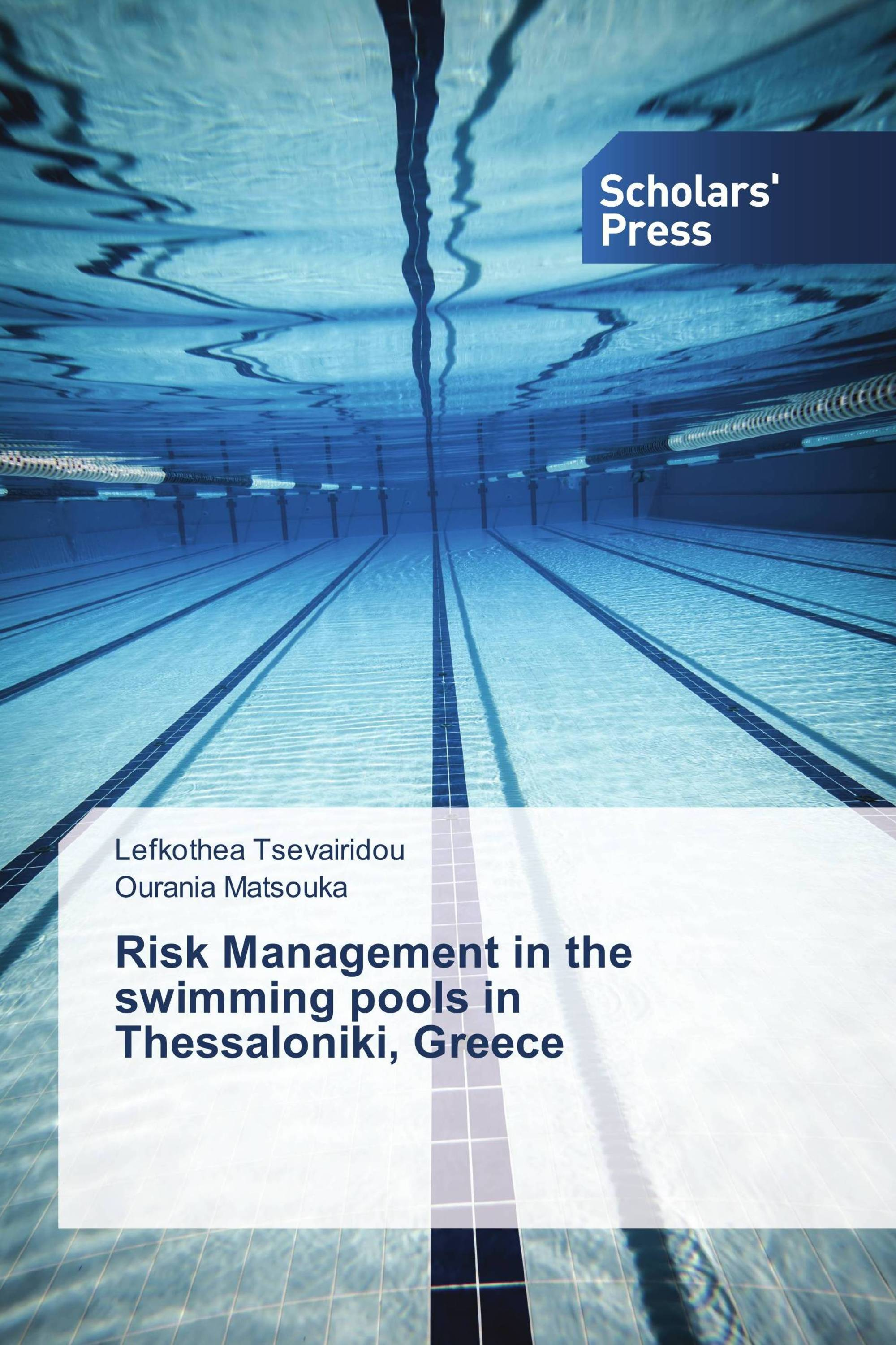 Risk Management In The Swimming Pools In Thessaloniki Greece 978 3 639 86177 8