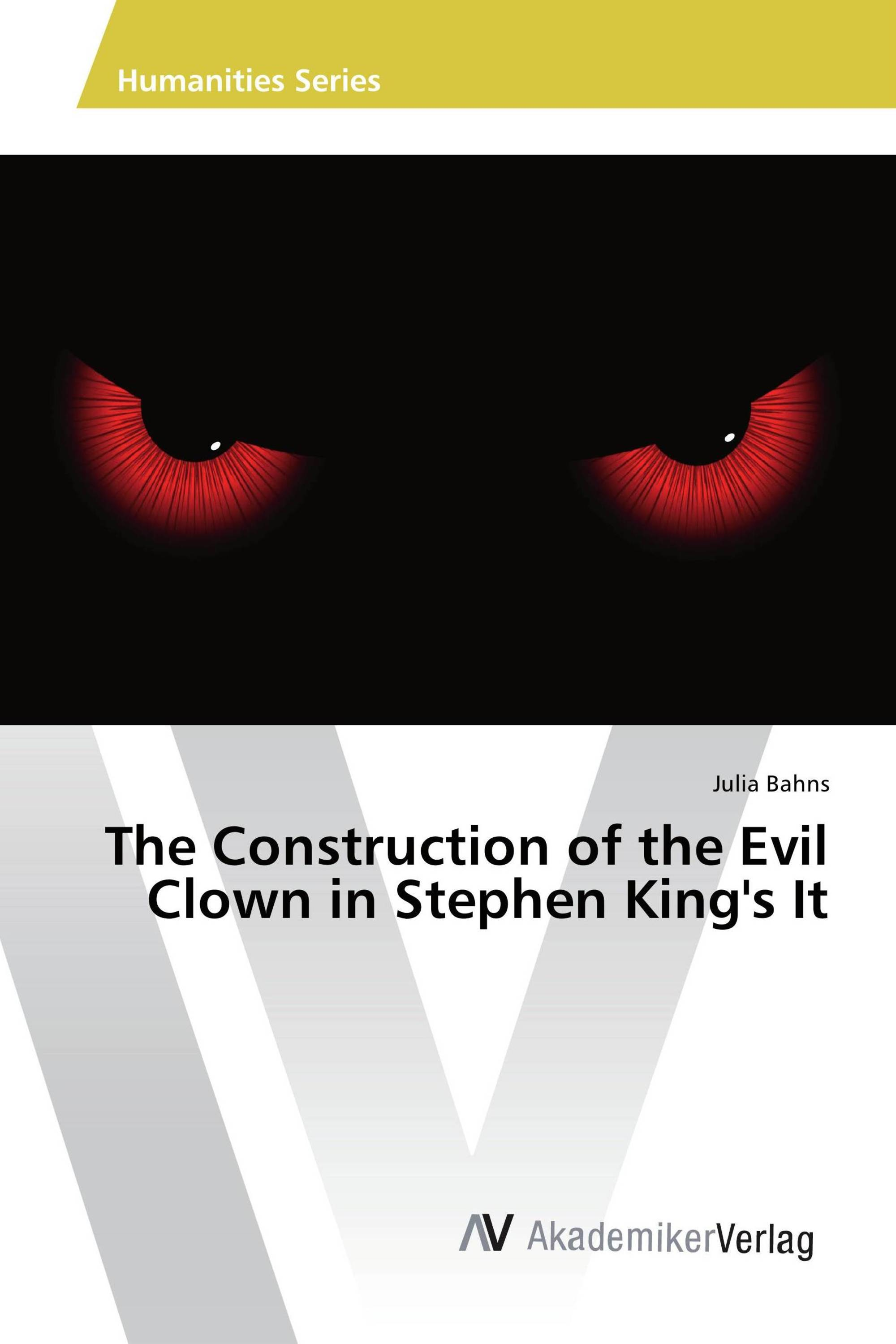 The Construction of the Evil Clown in Stephen King's It