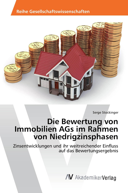 Die Bewertung von Immobilien AGs im Rahmen von Niedrigzinsphasen ...