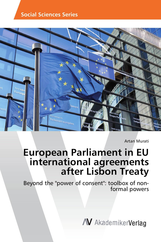 European Parliament In Eu International Agreements After Lisbon