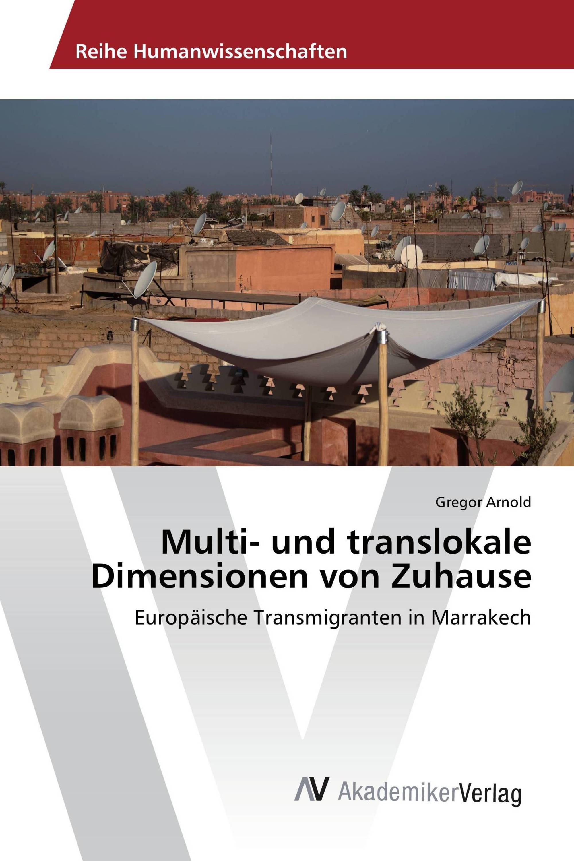 Multi- und translokale Dimensionen von Zuhause