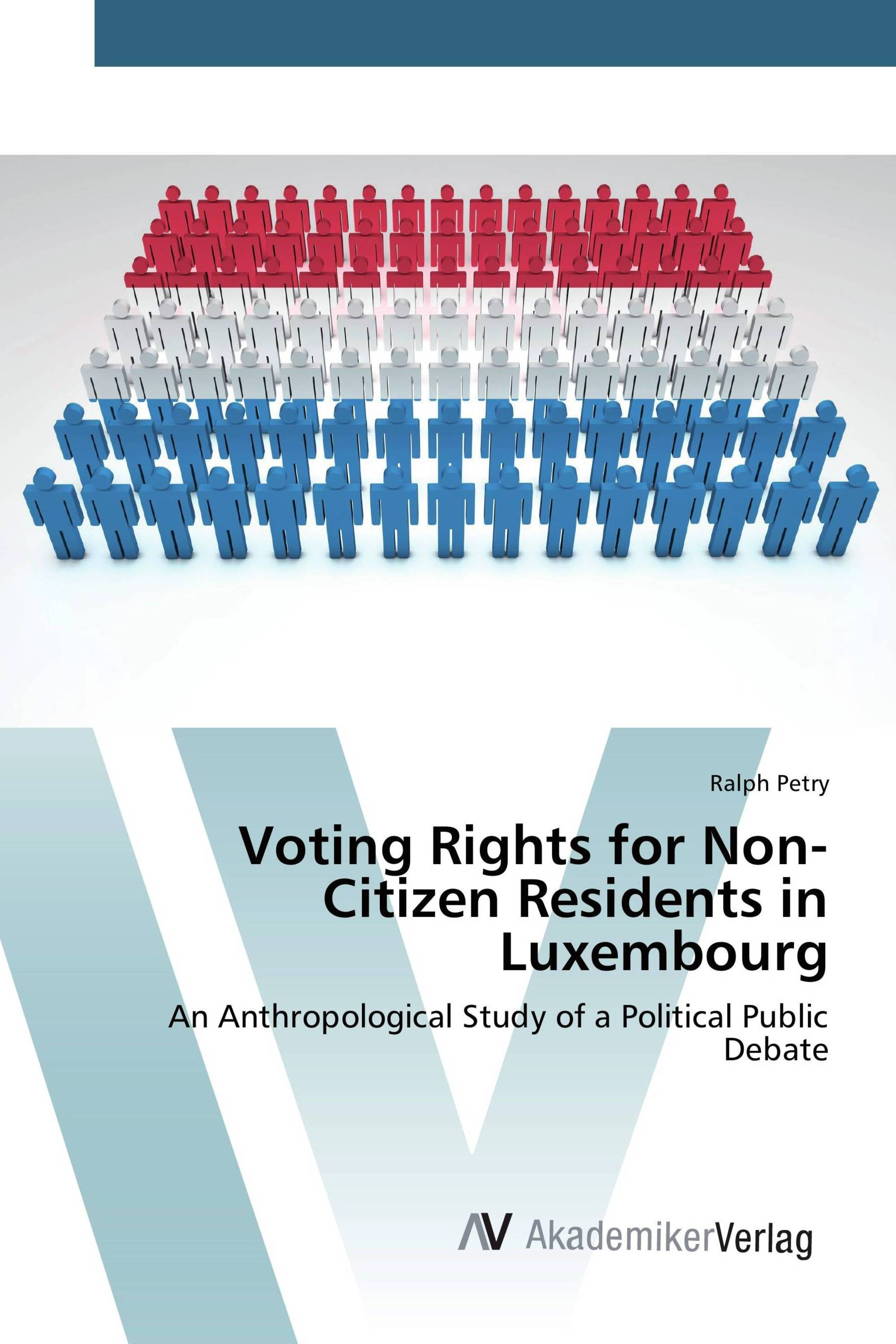 Voting rights for non citizen residents in luxembourg 978 3 639 88549 1 9783639885491 - Bureau des non residents luxembourg ...