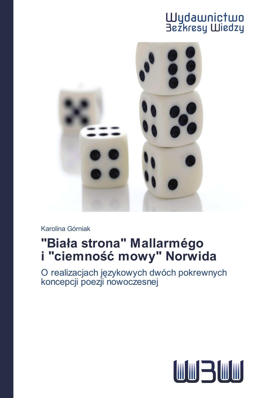 """""""Biała strona"""" Mallarmégo   i """"ciemność mowy"""" Norwida"""