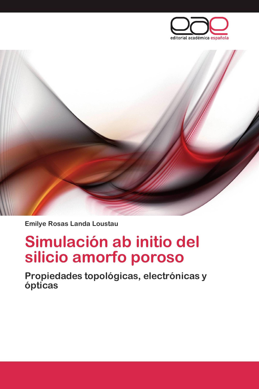 Simulación ab initio del silicio amorfo poroso