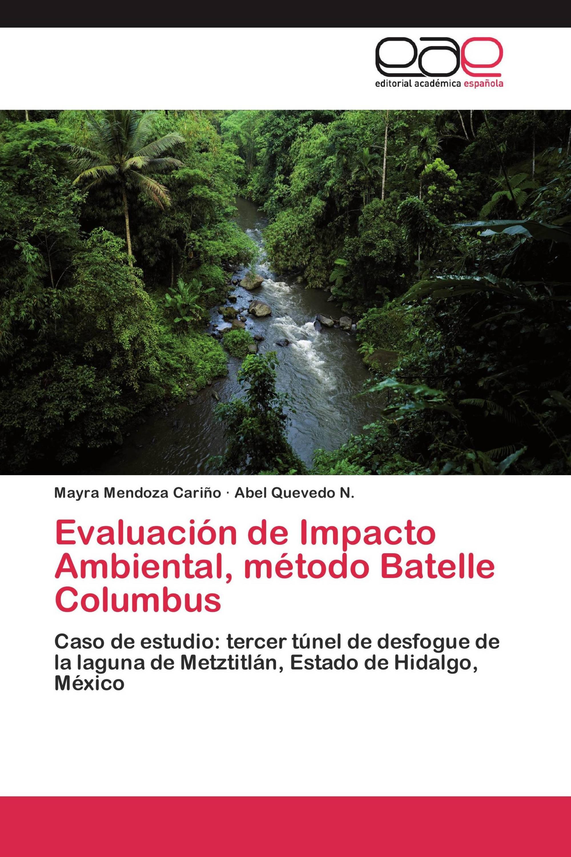 Evaluación de Impacto Ambiental, método Batelle Columbus