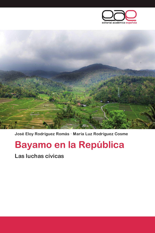 Bayamo en la República