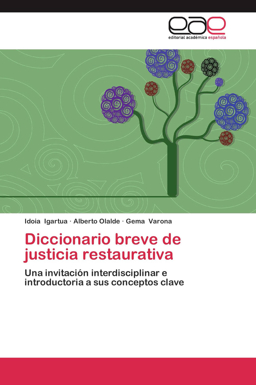 Diccionario breve de justicia restaurativa