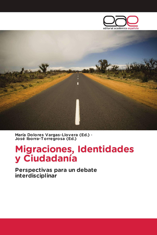 Migraciones, Identidades y Ciudadanía