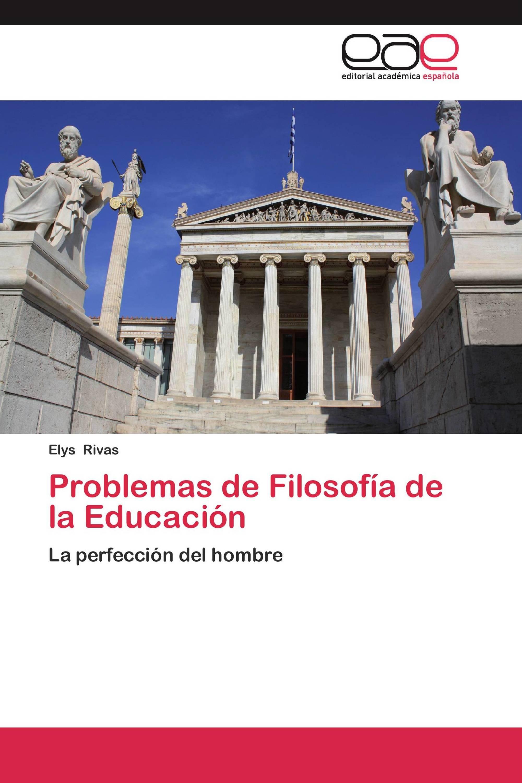 Problemas de Filosofía de la Educación