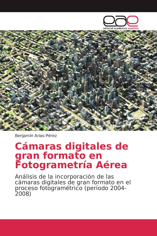 Cámaras digitales de gran formato en Fotogrametría Aérea