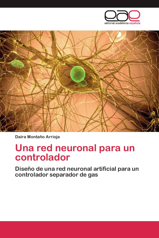Una red neuronal para un controlador