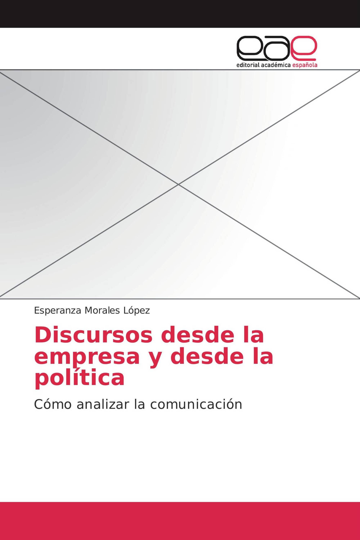 Discursos desde la empresa y desde la política